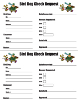 Bird Dog Club® Check Request Forms